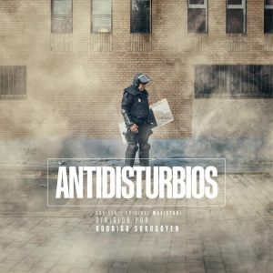 Antidisturbios_Miniserie_de_TV-378803221-large